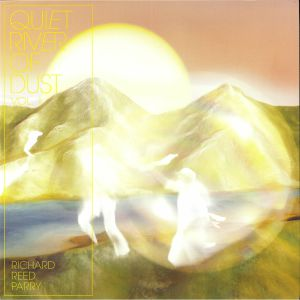 PARRY, Richard Reed - Quiet River Of Dust Vol 1: This Side Of The River