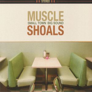 VARIOUS - Muscle Shoals: Small Town Big Sound