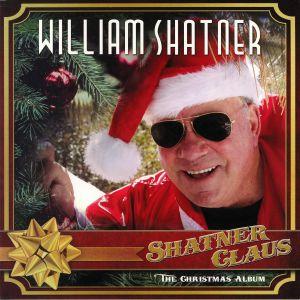SHATNER, William - Shatner Claus The Christmas Album