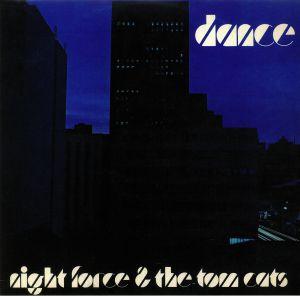 NIGHT FORCE/THE TOM CATS - Dance
