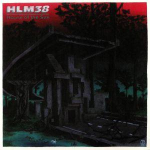 HLM38 - House Of The Sun