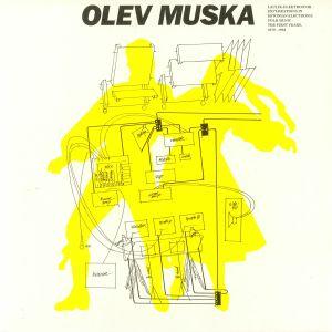 MUSKA, Olev - Laulik Elektroonik: Explorations In Estonian Electronic Folk Music - The First Years 1979-1983