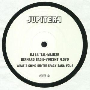 DJ LIL TAL/MAUSER/BERNARD BADIE/VINCENT FLOYD - What's Going On/The Spacy Saga Vol 1