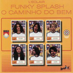 L'ECLAIR - Funky Splash