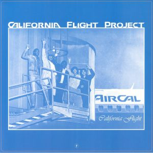 CALIFORNIA FLIGHT PROJECT - California Flight Project