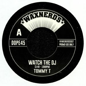 TOMMY T - Watch The DJ