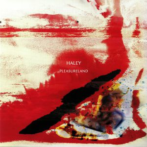 HALEY - Pleasureland