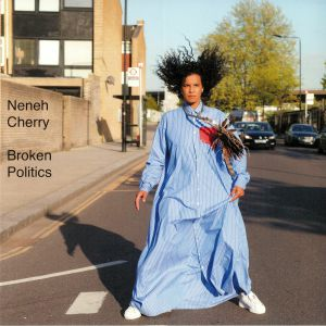 CHERRY, Neneh - Broken Politics