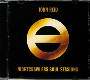 REID, John - Nightcrawlers Soul Sessions
