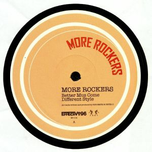MORE ROCKERS - Better Mus Come