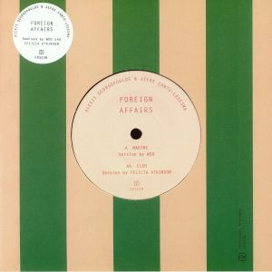 GEORGOPOULOS, Alexis/JEFRE CANTU LEDESMA - Foreign Affairs (Woo & Felicia Atkinson mixes)