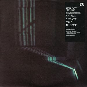 BLUE HOUR - Blue Hour Remixed 3