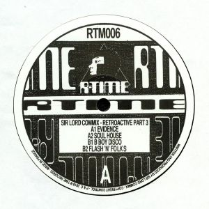 SIR LORD COMMIX - Retroactive (Part Three)