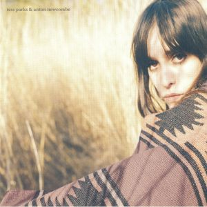 PARKS, Tess/ANTON NEWCOMBE - Tess Parks & Anton Newcombe