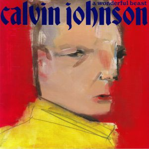 JOHNSON, Calvin - A Wonderful Beast