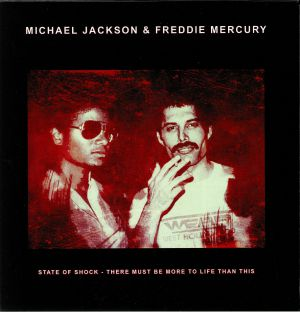 JACKSON, Michael/FREDDIE MERCURY - State Of Shock/There Must Be More To Life Than This
