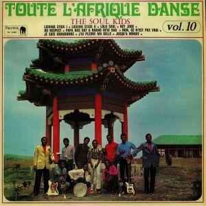 SOUL KIDS, The - Toute L'Afrique Danse Vol 10