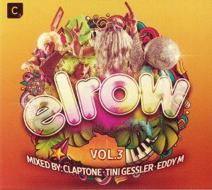 CLAPTONE/TINI GESSLER/EDDY M/VARIOUS - Elrow Vol 3