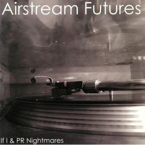 AIRSTREAM FUTURES - If I