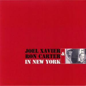 XAVIER, Joel/RON CARTER - In New York