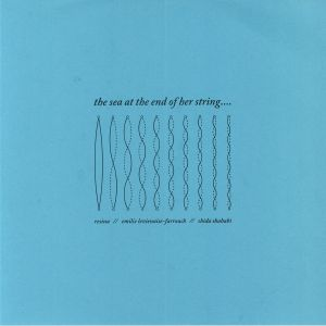 VARIOUS - The Sea At The End Of Her String