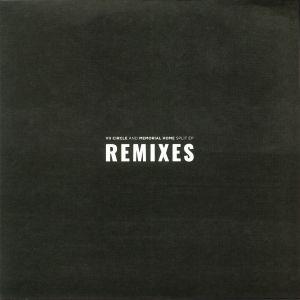 VII CIRCLE/MEMORIAL HOME - Split EP: Remixes