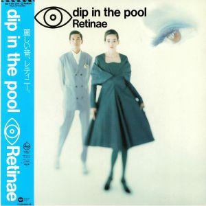 DIP IN THE POOL - Retinae (reissue)