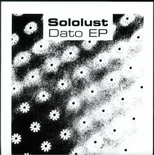 SOLOLUST - Dato EP