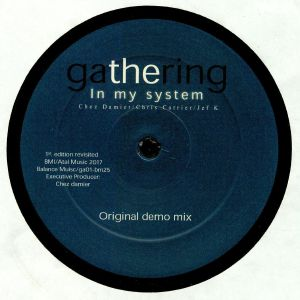 GATHERING - In My System