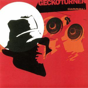 GECKO TURNER - Guapapasea! (reissue)