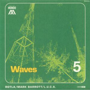 ROTLA/MARK BARROTT/LUCA - Waves