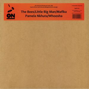 BEES, The/LITTLE BIG MAN/MAFIKA/PAMELA NKHUTA/WHOOSHA - ON: The Sound Of On Records 1987-1989