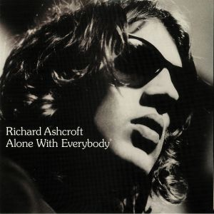 ASHCROFT, Richard - Alone With Everybody (reissue)