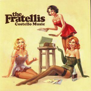 FRATELLIS, The - Costello Music (reissue)