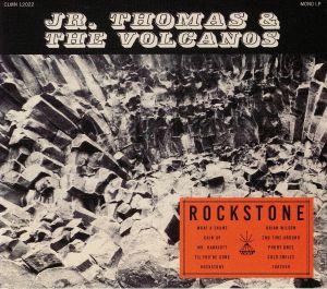JR THOMAS/THE VOLCANOS - Rockstone