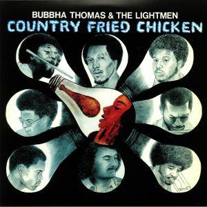 THOMAS, Bubbha & THE LIGHTMEN - Country Fried Chicken (reissue)
