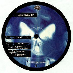 SOUR - Dark Matter EP