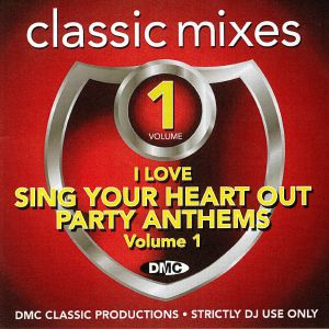 VARIOUS - I Love Sing Your Heart Out Party Anthems Volume 1 (Strictly DJ Only)