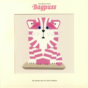 KERR, Sandra/JOHN FAULKNER - The Music From Bagpuss