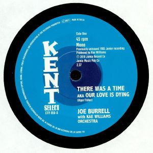 BURRELL, Joe with KAE WILLIAMS ORCHESTRA - There Was A Time aka Our Love Is Dying