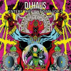 VARIOUS - DJ Haus Enters The Unknown Vol 2