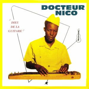DOCTEUR NICO - Dieu De La Guitare (remastered)