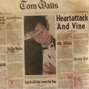 WAITS, Tom - Heartattack & Vine