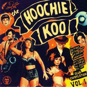 VARIOUS - The Hoochie Koo Vol 1