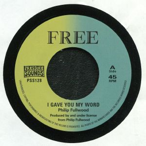 FULLWOOD, Philip - I Gave You My Word