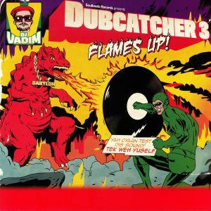 DJ VADIM - Dubcatcher 3: Flames Up!