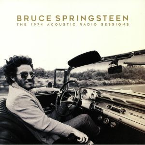 SPRINGSTEEN, Bruce - The 1974 Acoustic Radio Sessions