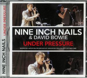 NINE INCH NAILS/DAVID BOWIE - Under Pressure: Shoreline Amphitheatre Broadcast Mountain View CA 21st October 1995