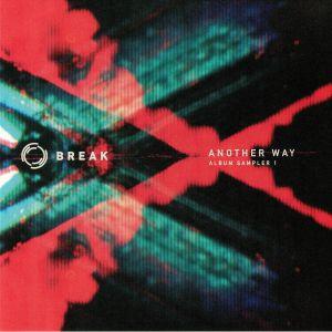 BREAK - Another Way: Album Sampler 1
