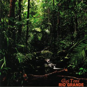 TESTA, Gigi - Rio Grande